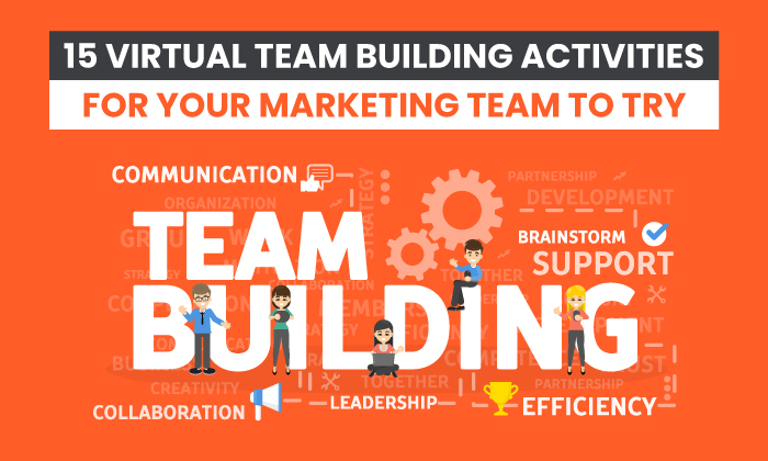 15 Virtual Team Building Activities Your Marketing Team Will Love